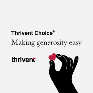 Thrivent Choice - Making generosity easy